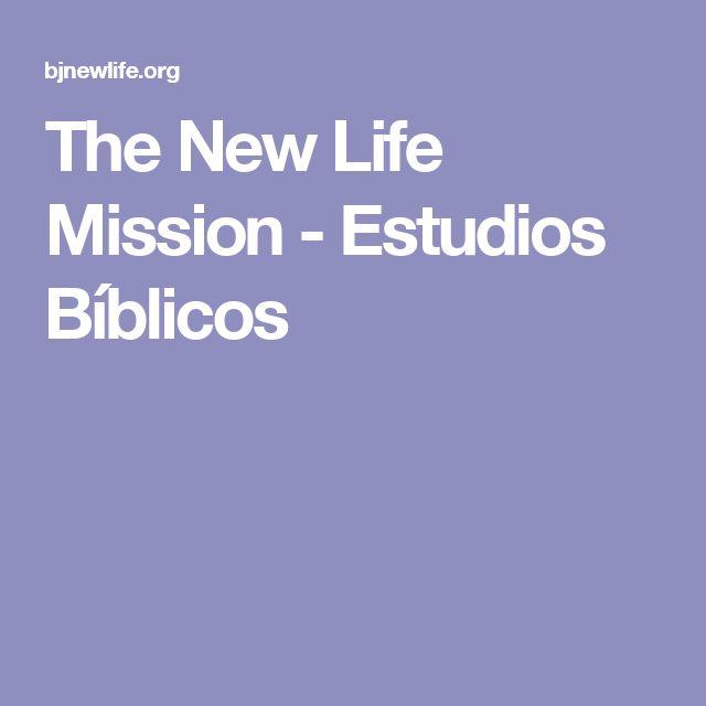 The New Life Mission - Estudios Bíblicos