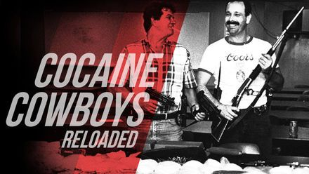 "Check out ""Cocaine Cowboys Reloaded"" on Netflix"