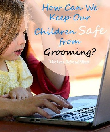 Protecting our little ones from online grooming. #internetsafety #onlinegrooming
