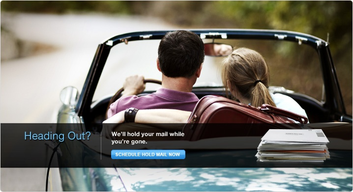 Heading Out? We'll hold your mail while you're gone. Schedule Hold Mail Now. Image of a stack of mail. Background image of a couple driving away in a convertible.