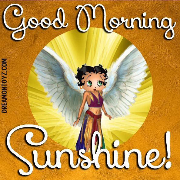 Good Morning Sunshine! MORE Betty Boop Graphics & Greetings: http://bettybooppicturesarchive.blogspot.com/ and on Facebook https://www.facebook.com/bettybooppictures/  Angel Betty Boop #Dreamontoyz.com