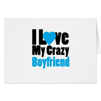 Couple matching I Love My Crazy Boyfriend Card - couple love gifts present idea