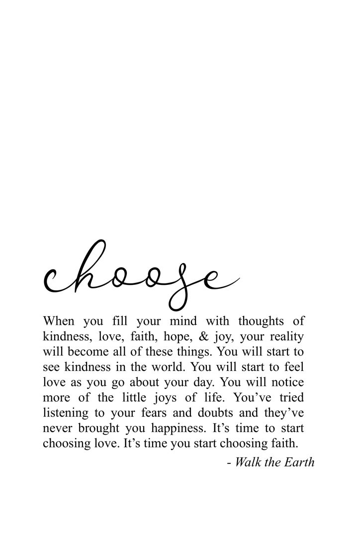 It S Time You Start Choosing Kindness Love Your Doubts And
