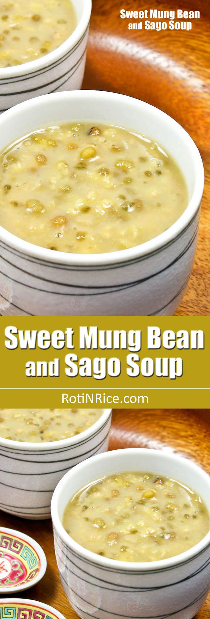 This Sweet Mung Bean and Sago Soup is a Chinese dessert with a ...