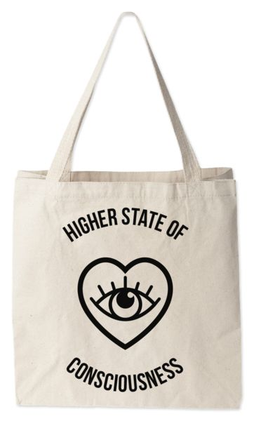 Love this tote bag from Today's Special. Higher State of Consciousness