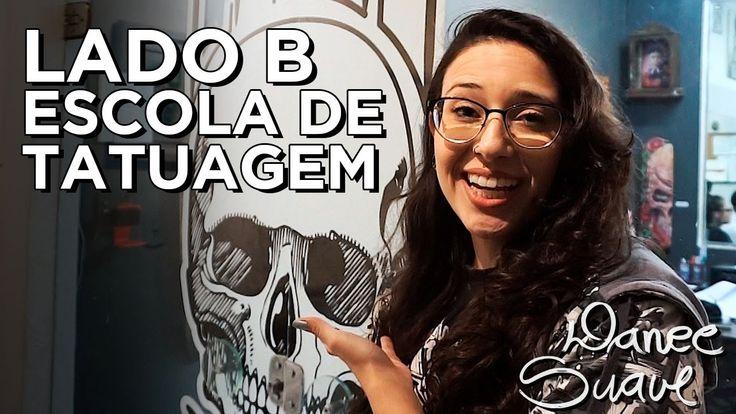 DANEE SUAVE - LADO B - ESCOLA DE TATUAGEM