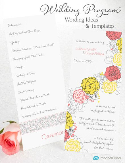 Browse and download Program Wedding Wording templates from MagnetStreet - from fun and casual to traditional elegance!