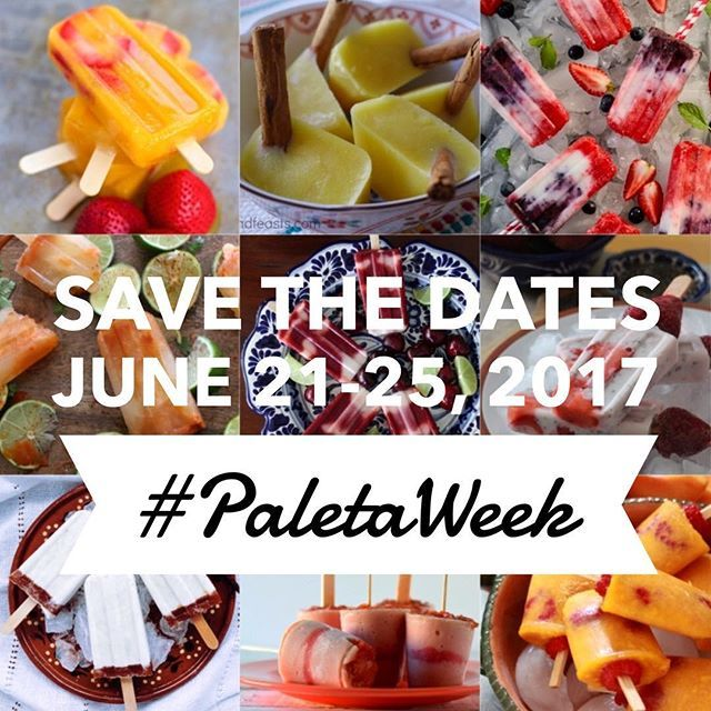 {SAVE THE DATES} #PaletaWeek 2017: 6/21 to 6/25 Last year, 25 bloggers contributed over 35 delicious paleta recipes. Get ready, because #PaletaWeek 2017 is going to be even bigger! -- CALLING ALL RECIPE CREATORS: If you would like to share a paleta recipe on your blog or Instagram page, check the link in my profile for details. -- SPONSOR OPPORTUNITIES: If you are a small business, and would like to contribute to our paleta-themed giveaways, please send me a direct message or email…