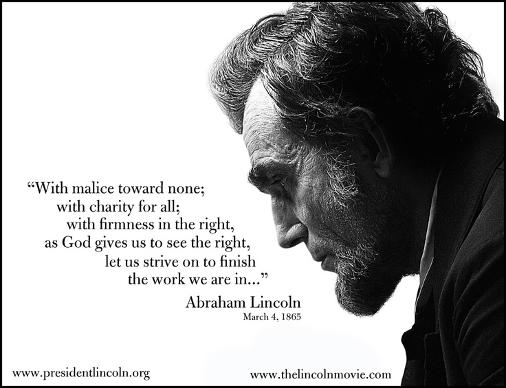 """""""With malice toward none; with charity for all..."""" Abraham Lincoln, March 4, 1865 #abrahamlincoln"""