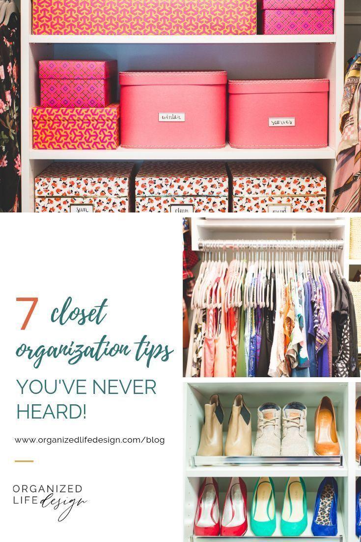 7 Closet Organization Tips You Ve Never Heard Closet Hacks Organizing Closet Organization Organization Hacks