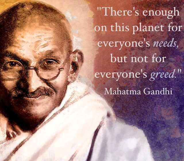 Famous Gandhi Quotes: 108 Best GREED...GREEDINESS SUCKS!! Images On Pinterest