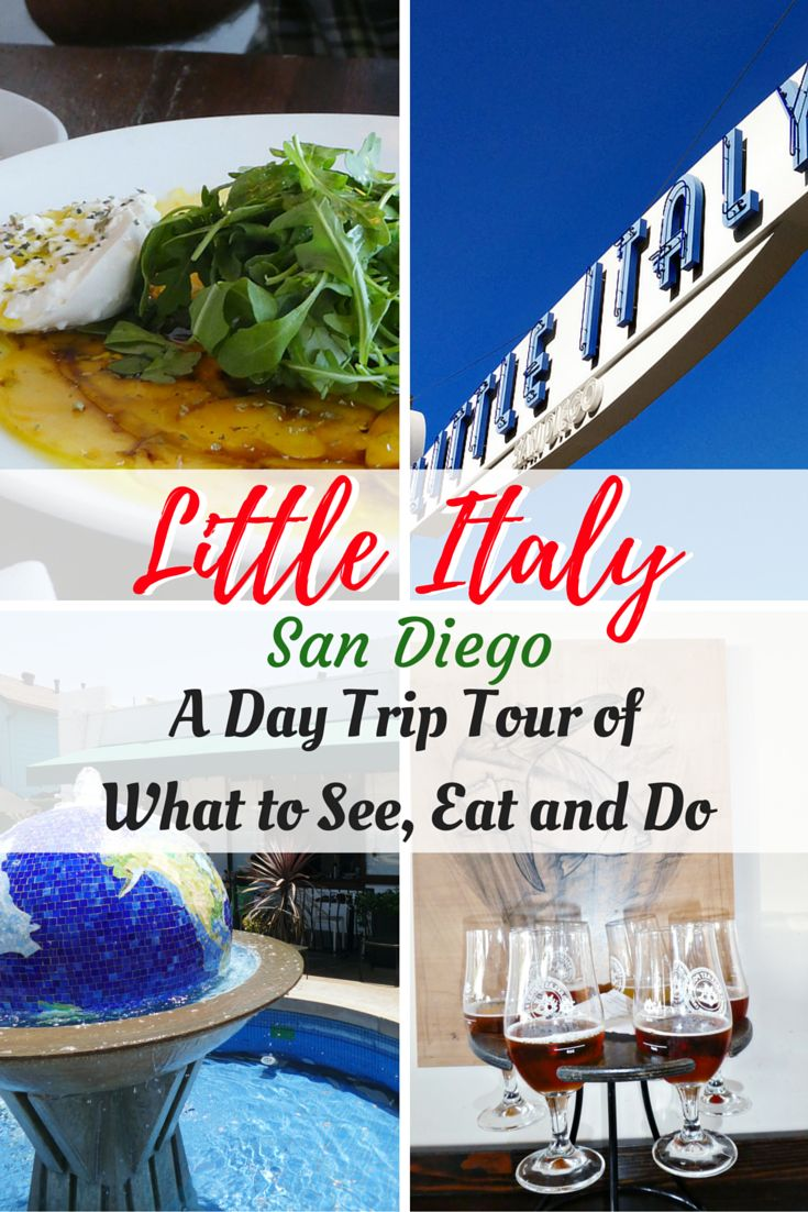 Walking Tour of Little Italy, San Diego-A Day Trip Tour of What to See, Eat…