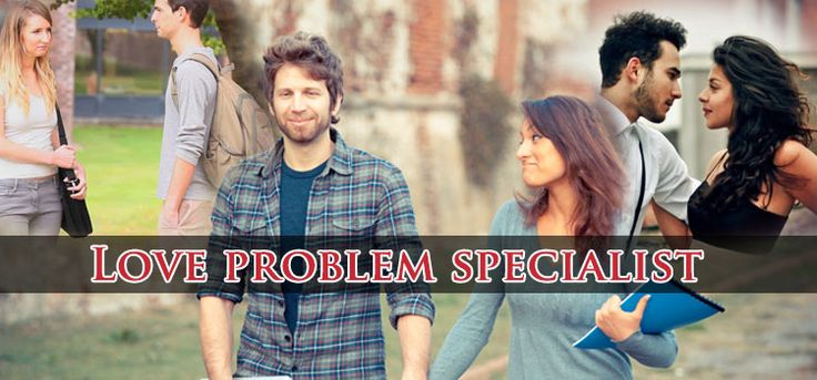 Love problem specialist astrologer are the one who helps people to step them out form the love life problems and bless them with happy and peaceful life