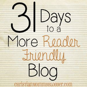 Create a Better About Page {31 Days to a More Reader Friendly Blog} - Christian Mommy Blogger