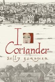 Check out my blog at... http://southwelllibrary.blogspot.co.nz/2014/04/i-coriander-by-sally-gardner-senior.html  P3-4  Read a good book lately?: I, Coriander by Sally Gardner (senior fiction)