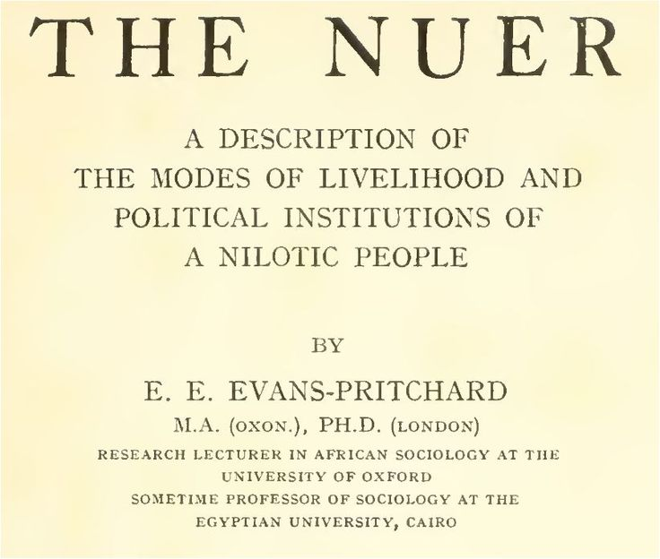 nuer evans pritchard essay Nuer refugees from sudan essay  the nuer - evans-pritchard essay ee evans-pritchard, 'the nuer' time and space i ecological time inleidend - tijd en .