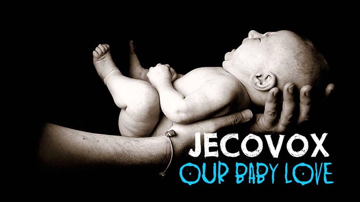 OUR BABY LOVE  - JECOVOX [full HD] | lagu terbaru indonesia 2016