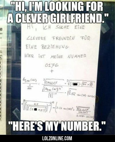 Hi, I'm Looking For A Clever Girlfriend... #lol #haha #funny