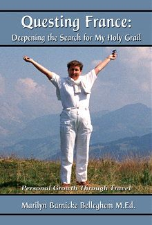 Questing France: Deepening the Search for My Holy Grail