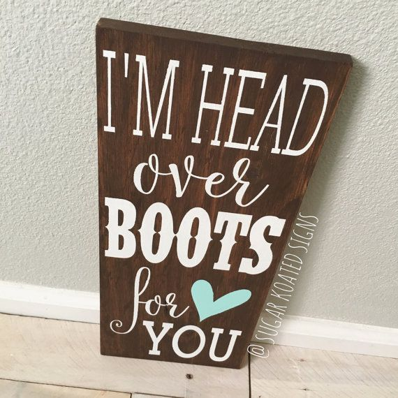Im head over boots for you!  ***All orders have a 3 week turn around and are completed in the order that they are received. If you need your order sooner you may purchase the RUSH ORDER listing in my shop, this will guarantee that your order ships within 5 business days of purchase date.***  7x16 inches, comes ready to hang, back is unfinished.  (Other colors combos and sizes are available upon request, Heart color can be changed)  *Please note* The wood is intended to have some…