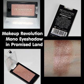 MichelaIsMyName: Makeup Revolution Mono Eyeshadow in Promised Land ...