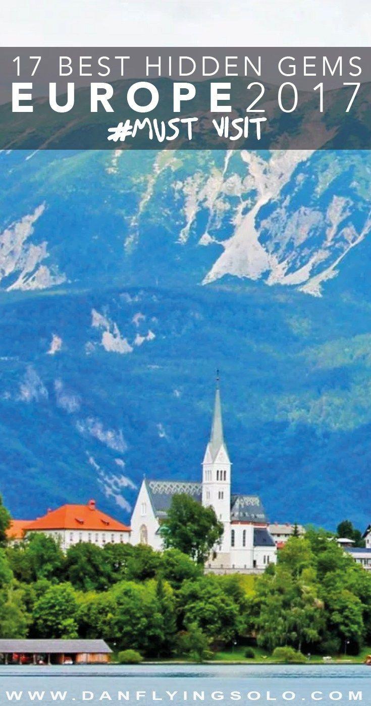 The Best 17 Hidden Europe Destinations to Visit in 2017