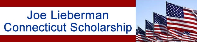 Joe Lieberman Connecticut Scholarship Program - A college scholarship for students in Connecticut, but can be used at colleges anywhere
