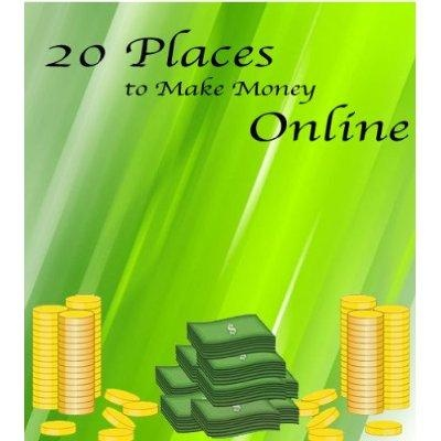 20 Places To Make Money Online Kindle Edition
