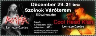 December 29-én előszilveszter a szolnoki Váróterem Sörözőbe, nem akármilyen bandák koncertjével! Ezen a napon a Cool Head Klan és az Alcohol zenekarok társaságában bulizhattok egy nagyot, ha szolnokiak vagytok, vagy ha épp a városban jártok aznap.