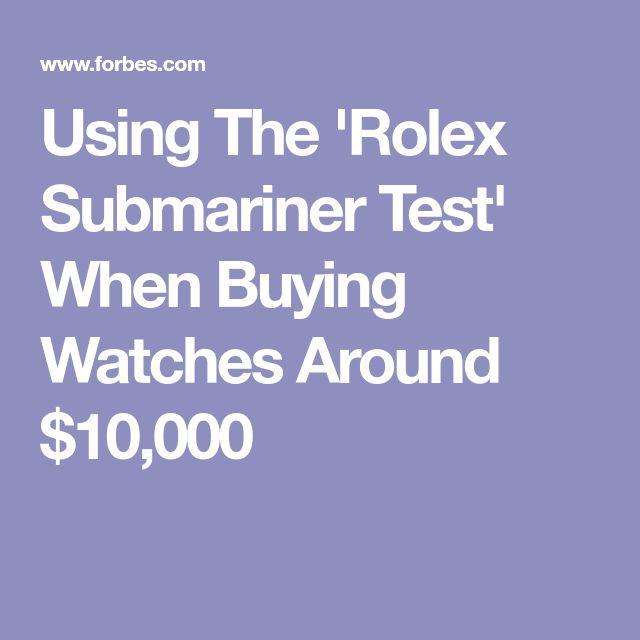 Using The 'Rolex Submariner Test' When Buying Watches Around $10,000