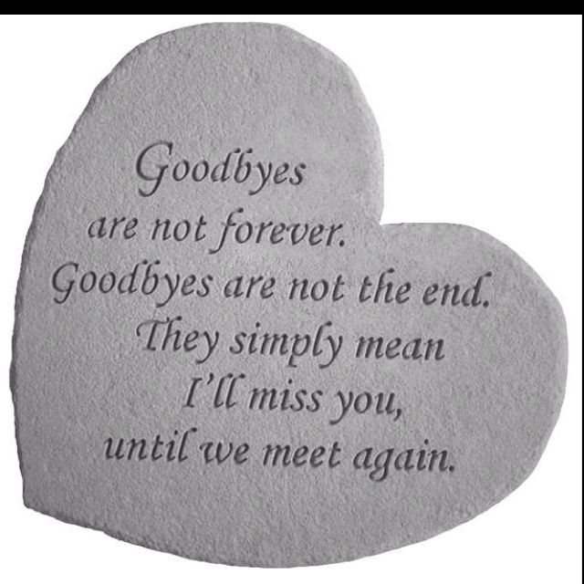 goodbye for now until we meet again quotes