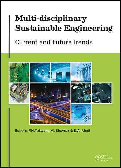 Multi-disciplinary Sustainable Engineering: Current and Future Trends: Proceedings of the 5th Nirma University In...