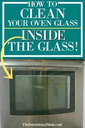 How To Clean The Glass Oven Door Inside The Glass Cleaning