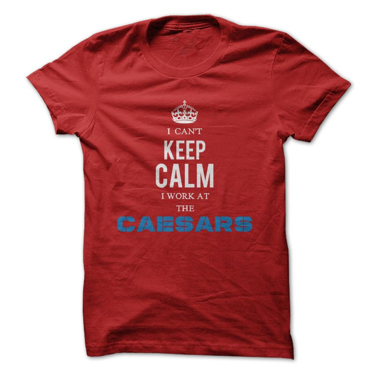 I Can't Keep Calm I Work At The Little Caesars T-Shirts, Hoodies. VIEW DETAIL ==► https://www.sunfrog.com/Funny/I-Cant-Keep-Calm-I-Work-At-The-Little-Caesars-Red.html?id=41382