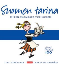 Suomen tarina - Miten Suomesta tuli Suomi