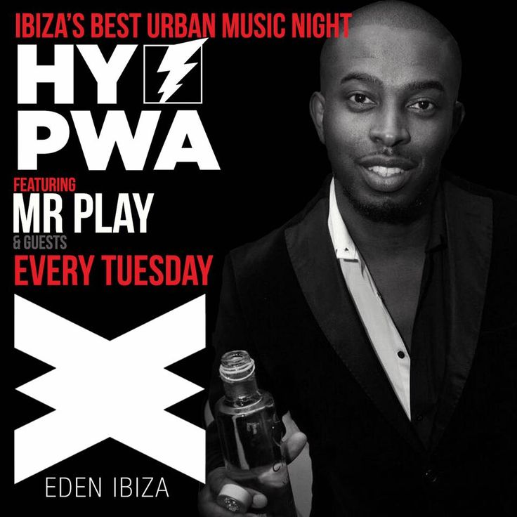 We welcome Mr Play as one of our HY PWA Resident DJs in Ibiza for the season at Eden nightclub. SAVE THE DATE 7th June 2016 The Best Urban Party in Ibiza hosted by International Award Winning DJ Shortee Blitz Every Tues from 7th June 2016 at Eden Nightclub, San Antonio Ibiza until 20th Sept 2016 Info: www.facebook.com/HyPwaIbiza #RNB #HipHop #UKGarage #DrumNBass #Reggae #Soul #Ibiza #Nightclubs #London #Eivissa #SanAntonio #Ibiza2016 #ShorteeBlitz #BlitzMix #KissStory