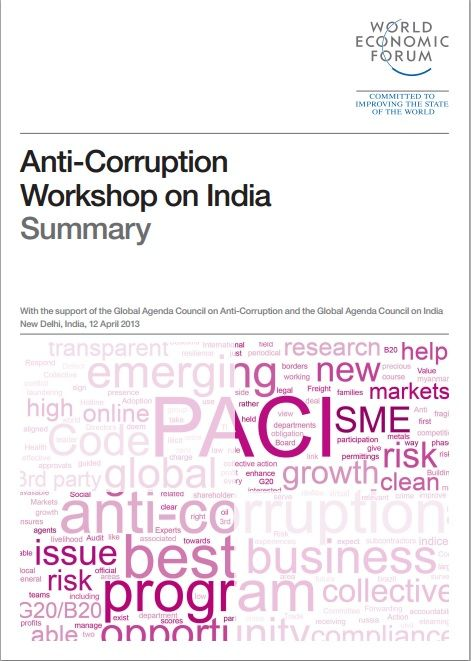 Report on the Anti-Corruption Workshop on India, co-ordinated by the World Economic Forum, published June 2013.  #india #wef #wefreport