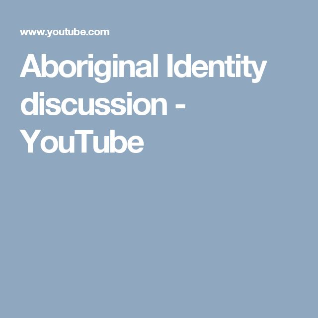Aboriginal Identity discussion - YouTube