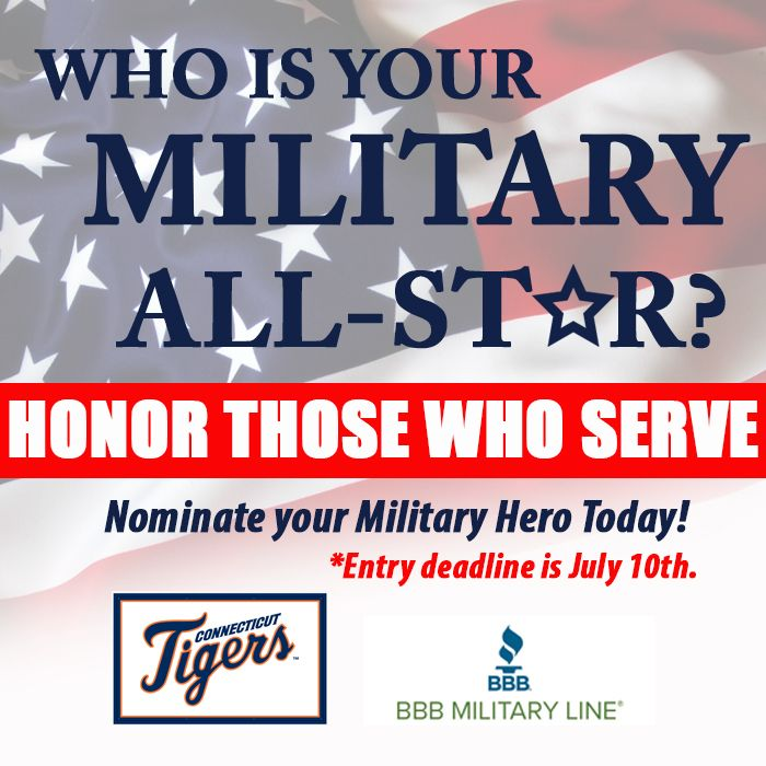 The Connecticut Tigers and the Connecticut Better Business Bureau are proud to announce that the nomination process for the 2016 CT Military All-Stars promotion is now open and will run through July 10th! The third annual promotion will honor nine current or former military personnel prior to Military Appreciation Night at Dodd Stadium on Friday, August 12th.