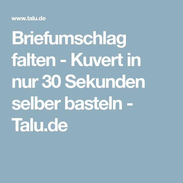 Briefumschlag falten - Kuvert in nur 30 Sekunden selber basteln - Talu.de