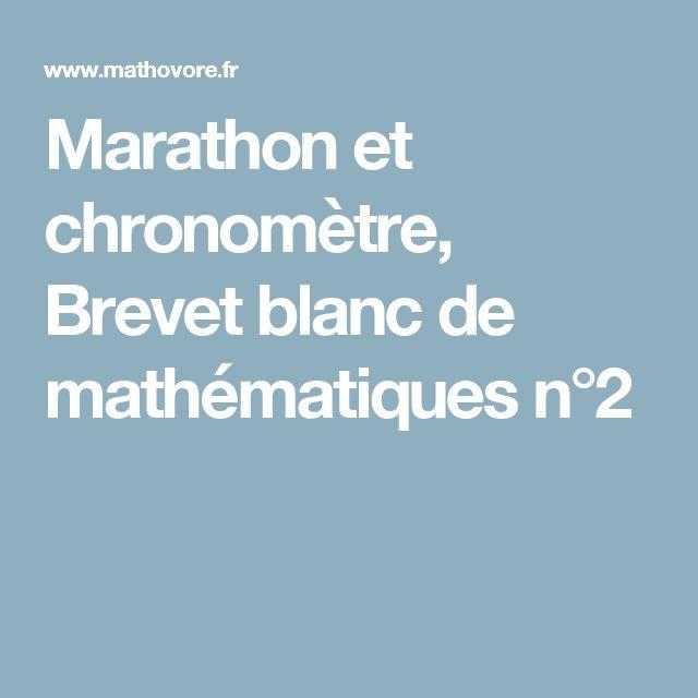 Marathon et chronomètre, Brevet blanc de mathématiques n°2