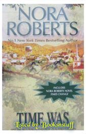 Time Was - Nora Roberts