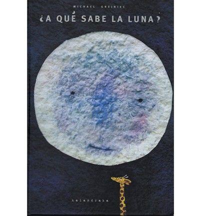 10 libros infantiles imprescindibles - ¿A qué sabe la luna?