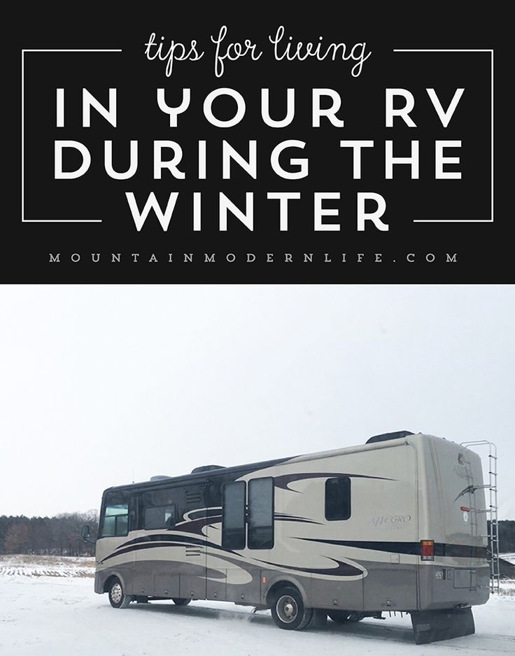 Tips for living in your RV during the winter | MountainModernLife.com via @MtnModernLife