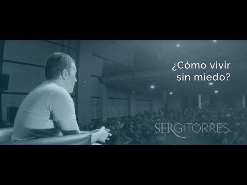 SERGI TORRES - ¿Cómo vivir sin miedo? - YouTube