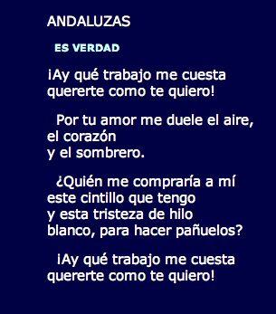 Es verdad (Andaluzas) de Federico Garcia Lorca. Representante de la Generación del 27.