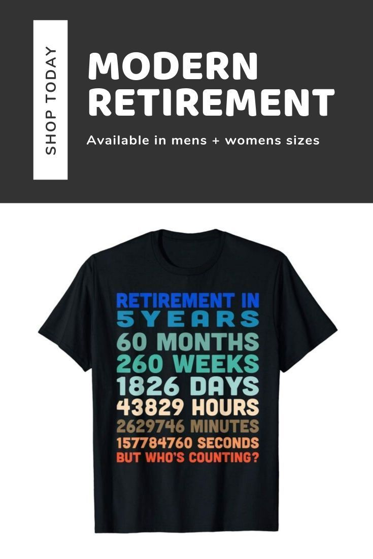 Order Now Or Click The Link Above To Find More Awesome Retirement Gift Ideas Retirement Retire Giftid Retirement Countdown Countdown Tshirt Adventure Gifts