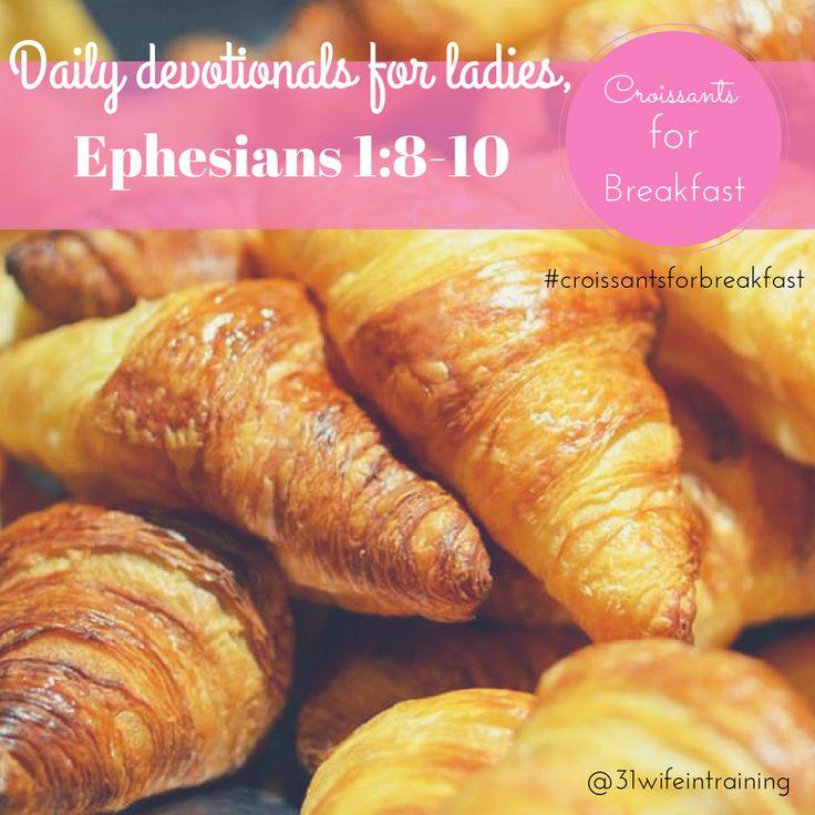 Croissants for Breakfast – Devotionals – 31 Wife In Training