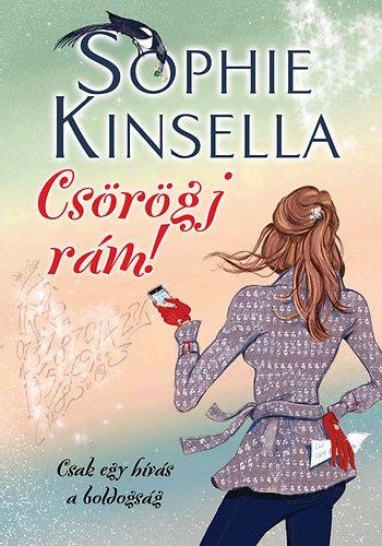 Sophie Kinselly: Csörögj rám!
