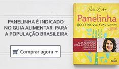 Panelinha é indicado no Guia Alimentar para a População Brasileira.
